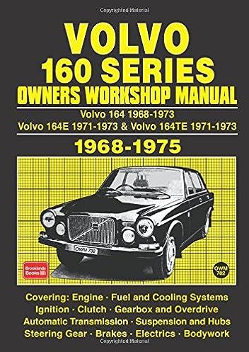 buy volvo 160 series 1968 74 owners workshop manual owners rh amazon in