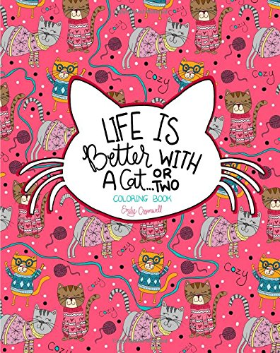 Download Life is Better With a Cat...or Two Coloring Book pdf