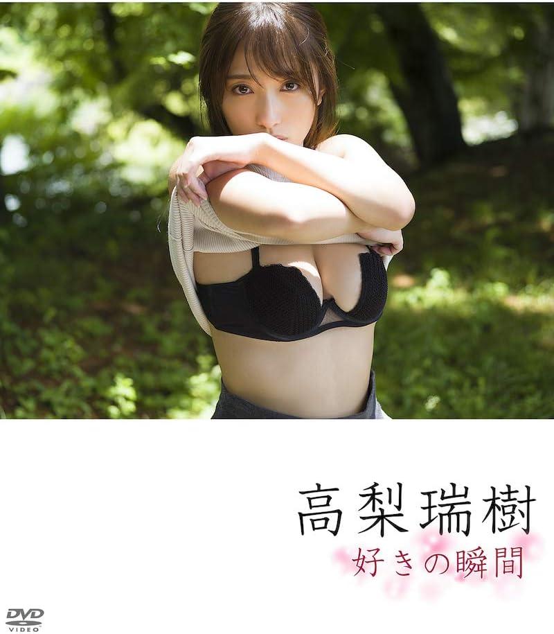 Fカップグラドル 高梨瑞樹 Takanashi Mizuki さん 動画と画像の作品リスト