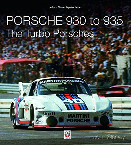 Porsche 930 to 935: The Turbo Porsches (Veloce Classic Reprint)