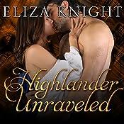 Highlander Unraveled: Highland Bound Series, Book 6 | Eliza Knight