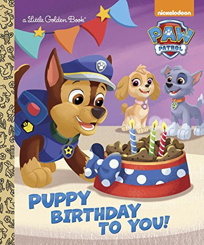 Puppy Birthday to You (Paw Patrol) (Little Golden Book)