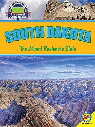 South Dakota: The Mount Rushmore State (Discover America)