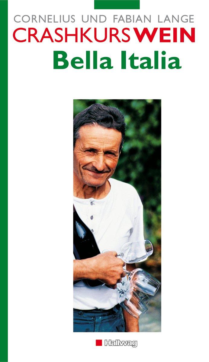 Crashkurs Wein: Bella Italia