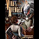 Vika's Avenger Audiobook by Lawrence Watt-Evans Narrated by Paul Licameli