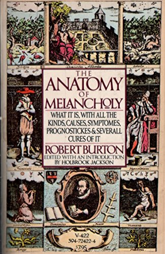 The Anatomy of Melancholy - Kindle edition by Robert Burton ...