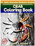 img - for CRAB Coloring book for Adults Relaxation Meditation Blessing: Sketches Coloring Book Grayscale pictures book / textbook / text book