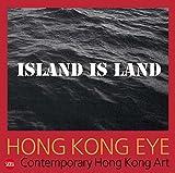 img - for Hong Kong Eye: Hong Kong Contemporary Art book / textbook / text book