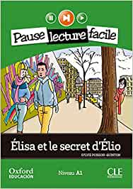 Élisa et le secret d'Élio. Pack (Lecture + CD-Audio) (Mise En Scène) - 9782090314205