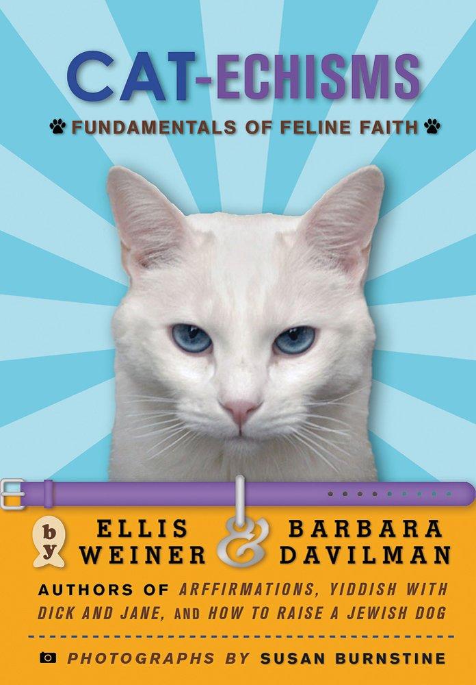 Read Online Cat-echisms: Fundamentals of Feline Faith PDF