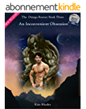 An Inconvenient Obsession: The Omega Rescue: Book Three (The Omega Auction Chronicles 10) (English Edition)