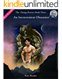 An Inconvenient Obsession (The Omega Rescue Book 3)