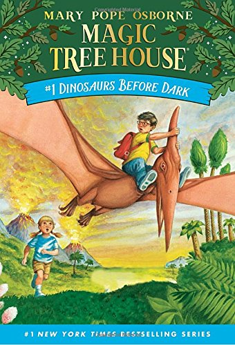 Dinosaurs Before Dark (Magic Tree House, No. 1) (Dinosaurs Time Travel)