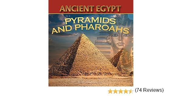 Amazon.com: Ancient Egypt: Pyramids and Pharaohs: Egyptian Books ...