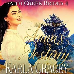 Mail Order Bride: Anna's Destiny Audiobook