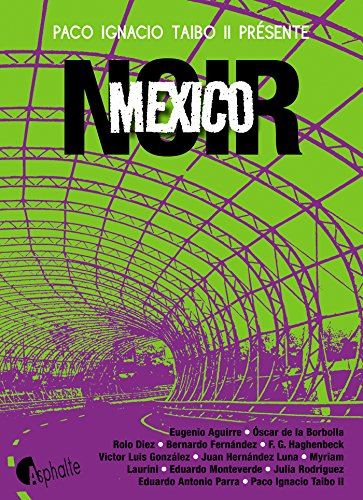 Amazon.com: Mexico noir (ASPHALTE NOIR) (French Edition ...