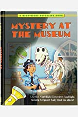 Mystery at the Museum (A Nightlight Detective Book) by Karen Kaufman Orloff (2013) Hardcover Hardcover