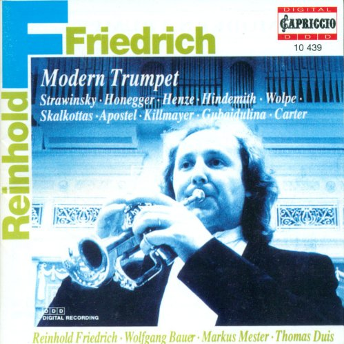 - Trumpet Recital: Friedrich, Reinhold - Stravinsky, I. / Honegger, A. / Henze, H.W. / Hindemith, P. / Wolpe, S. / Skalkottas, N.