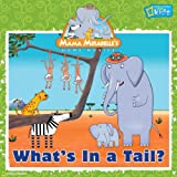 What's in a Tail?, Laura F. Marsh, 1426304307
