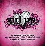 Girl Up, Crystal Van Kempen McClanahan and Jody Van Kempen, 0984799206