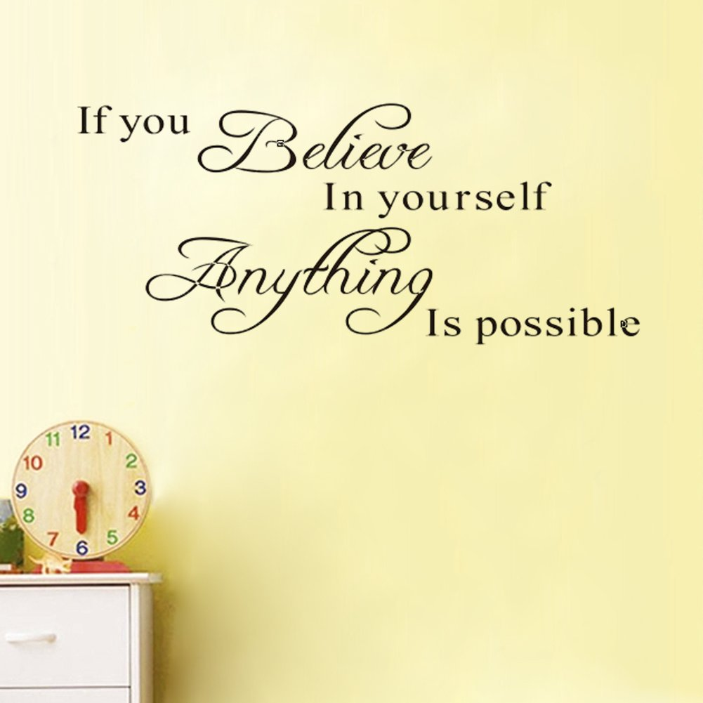 Amazon.com: If You Believe in Yourself Anything Is Possible Wall ...