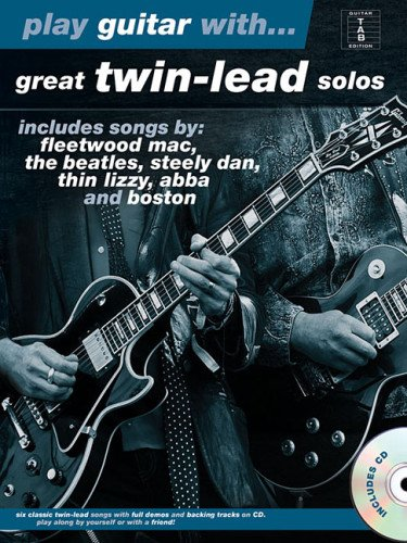 Play guitar with... : great twin-lead solos |