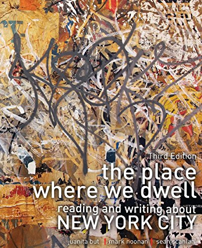 - The Place Where We Dwell: Reading and Writing about New York City
