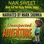 An Unexpected Adventure: Dusky Hollows, Book 5 | Nan Sweet