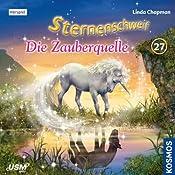 Die Zauberquelle (Sternenschweif 27)   Linda Chapman