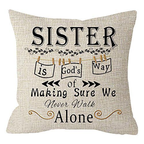 NIDITW Great Gift for Sister Friend Quote Sister is Gods Way of Making Sure We Never Walk Alone Waist Lumbar Cotton Linen Cushion Cover Pillow Case Cover Home Chair Couch Decor Square 18 inches
