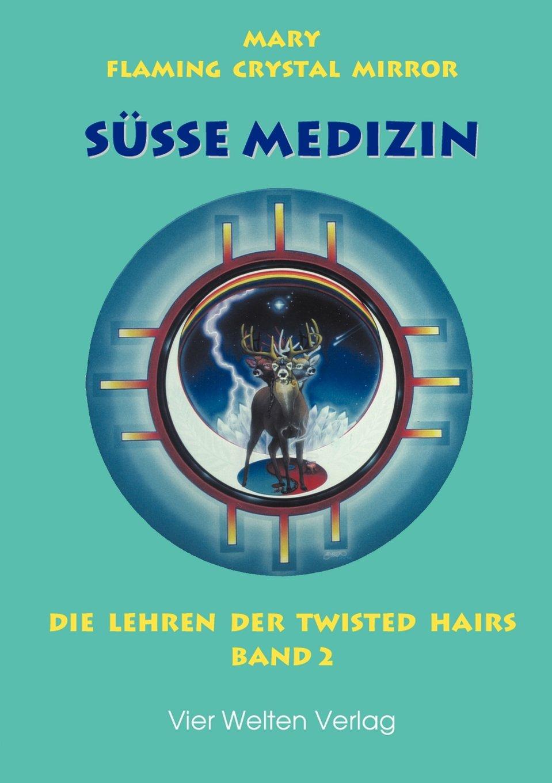 Süße Medizin 2. [Book On Demand]