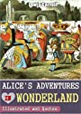 Alice's Adventures in Wonderland (Annotated, Illustrated, Quotes About Alice In Wonderland)