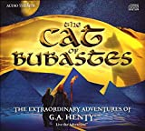 img - for The Cat of Bubastes - The Extraordinary Adventures of G.A. Henty book / textbook / text book