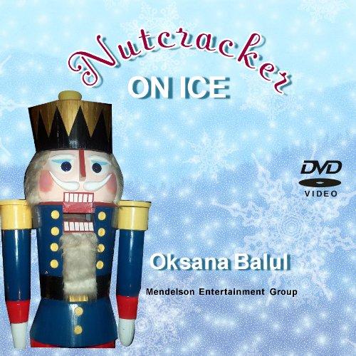 Nutcracker on Ice featuring Oksana Baiul