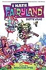 I Hate Fairyland Vol. 1