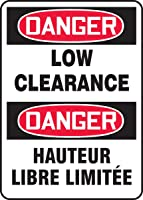 Accuform DANGER LOW CLEARANCE (BILINGUAL FRENCH) (FBMECR004XP)