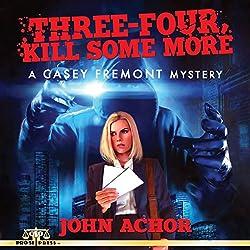 Three-Four, Kill Some More