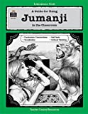 A Guide for Using Jumanji in the Classroom, Lynn Didominicis, 1557348170