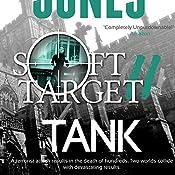 Soft Target II: Tank: Soft Target, Book 2 | Conrad Jones