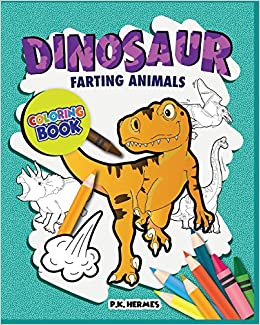 Dinosaur Farting Animals Coloring Books Funny Silly Crazy