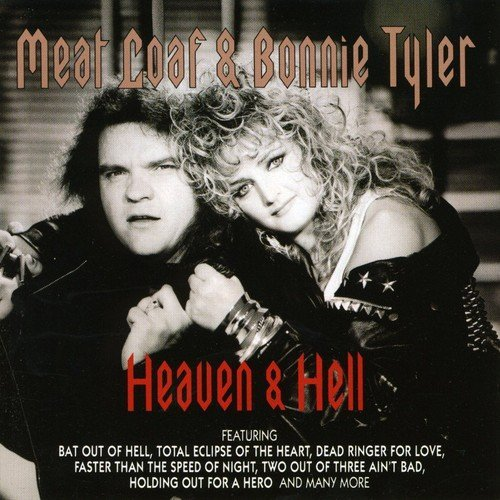 Heaven & Hell by Bonnie Tyler & Meat Loaf (2000-01-11) (Meatloaf And Bonnie Tyler Heaven And Hell)