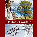 Jacob's Christmas Dream: Christmas Mail Order Angels Audiobook by Darlene Franklin Narrated by Barbara Nevins Taylor