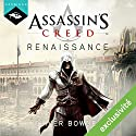Assassin's Creed Renaissance Audiobook by Oliver Bowden Narrated by Arnauld Le Ridant