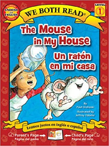 Amazoncom The Mouse In My Houseun Raton En Mi Casa We Both Read