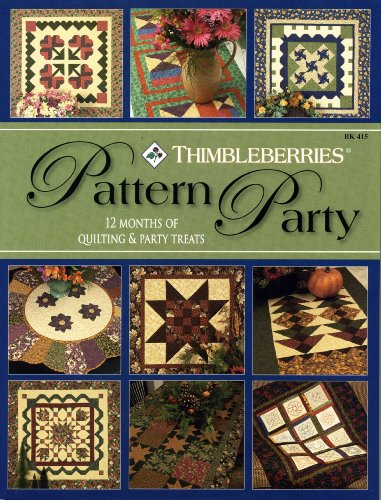 - Thimbleberries® Pattern Party - 12 Months of Quilting & Party Treats