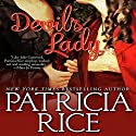 Devil's Lady Audiobook by Patricia Rice Narrated by Mary Jane Wells