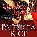 Devil's Lady Hörbuch von Patricia Rice Gesprochen von: Mary Jane Wells