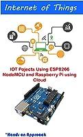 IOT Pojects Using ESP8266 NodeMCU And Raspberry