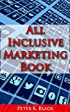 All Inclusive Online Marketing Guide