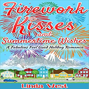 Firework Kisses and Summertime Wishes Audiobook